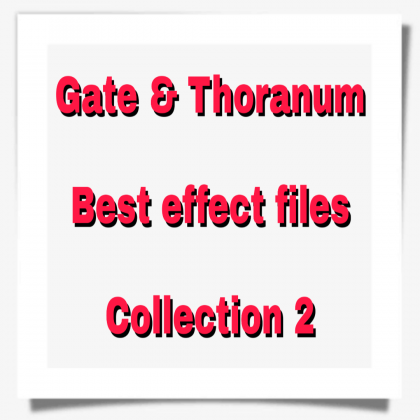 New Gate & Thoranum effect files Collection 2
