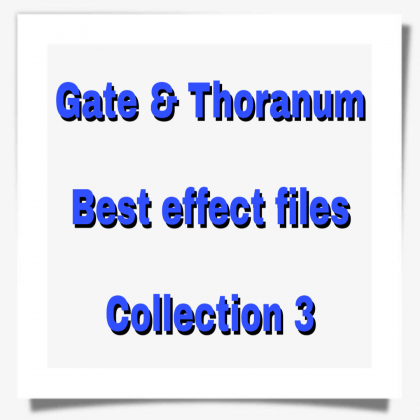 New Gate and Thoranum effect files Collection 3