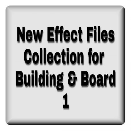 Best effect files collection for building & board 1
