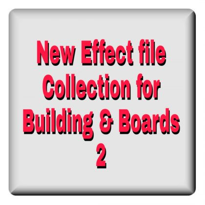Best effect files collection for building & board 2